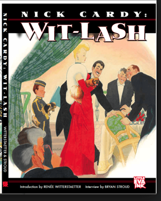"""Nick Cardy: Wit-Lash,"" an artbook featuring Nick Cardy's humor art. Image courtesy of Renee Witterstaetter and Eva Ink."