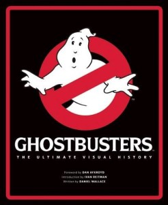 Ghostbusters: The Ultimate Visual History
